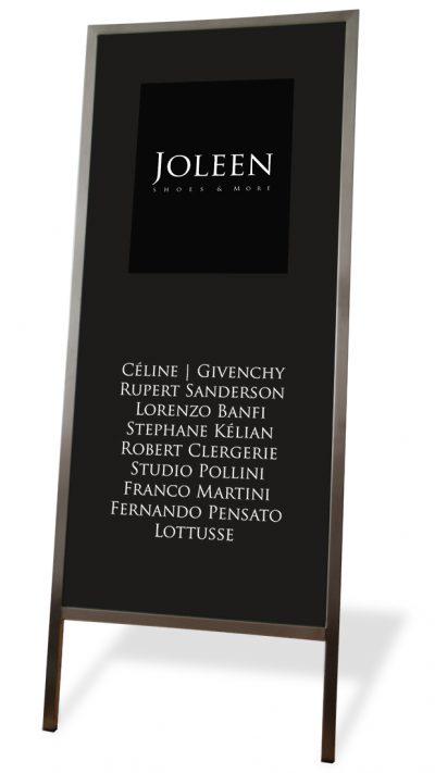 Joleen Shoes & more Kundenstopper; Edelstahl-Rahmen mit aufdruckten Logos auf Plexiglas-Platte